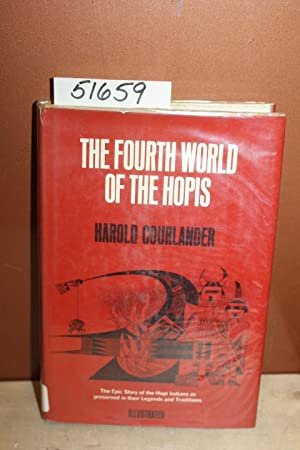 The Fourth World of the Hopis: Courlander, Harold