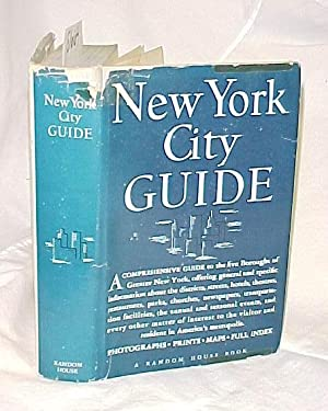 New York City Guide: Federal Writers' Project of the Works Progress Administration in New York