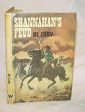 Shannahan's Feud: Cody, Al
