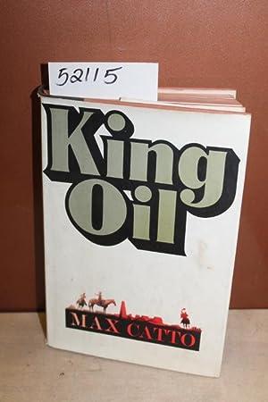 King Oil: Catto, Max