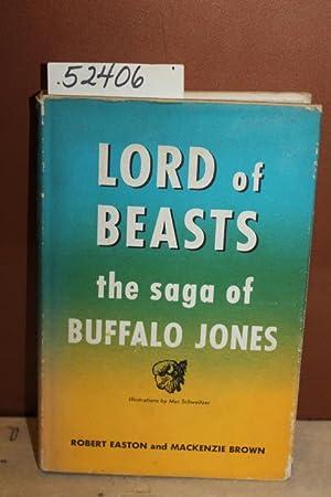 Lord of Beasts: The Saga of Buffalo: Easton, Robert and