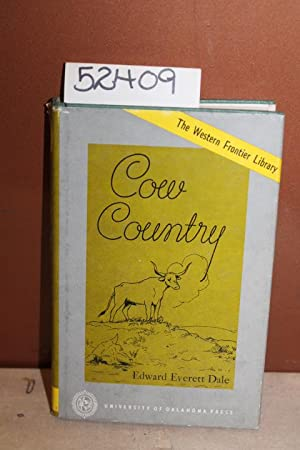 Cow Country: Dale, Edward Everett