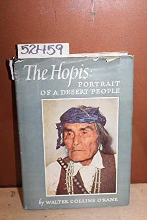 The Hopis: Portrait of a Desert People: O'Kane, Walter Collins