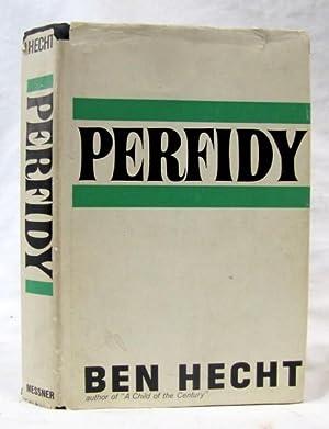 Perfidy: Hecht, Ben