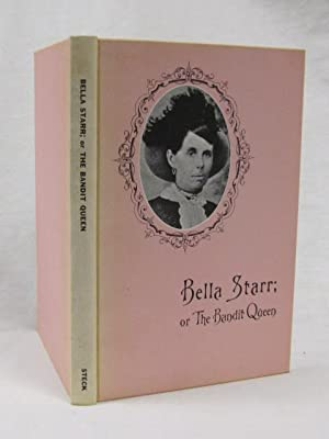 Bella Starr; or The Bandit Queen; or the Female Jesse James: Fox, Richard K.