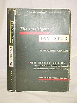 The Intelligent Investor: Graham, Benjamin