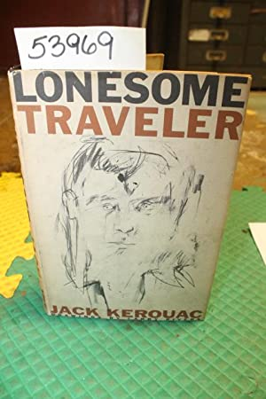 Lonesome Traveler: Kerouac, Jack