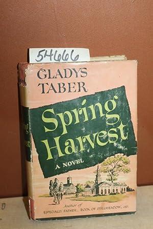 Spring Harvest: Taber, Gladys