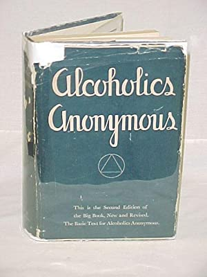 ALCOHOLICS ANONYMOUS, the Story of How Many: ALCOHOLICS ANONYMOUS