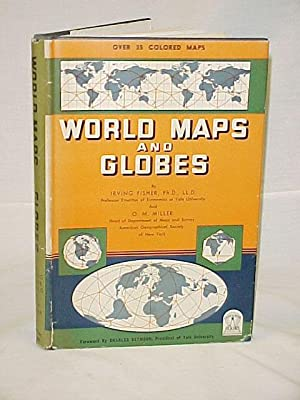 World Maps and Globes: Fisher, Irving & Miller, O.M.