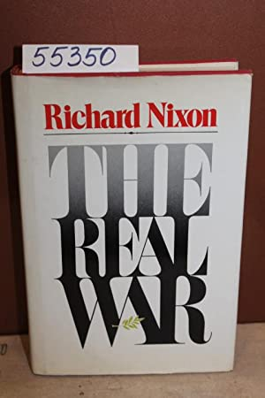 The Real War: Nixon, Richard