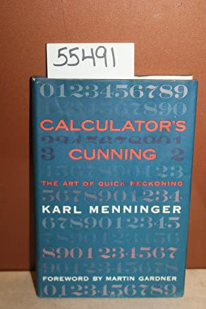 Calculator's Cunning; The Art of Quick Reckoning: Menninger, Karl