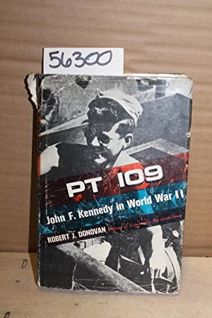 PT 109; John F. Kennedy in World War II: Donovan, Robert J.