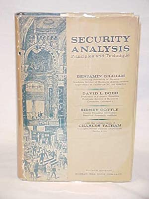 Security Analysis Principles and Technique: Graham, Benjamin, Dodd, David, Cottle, Sidney, Tatham, ...