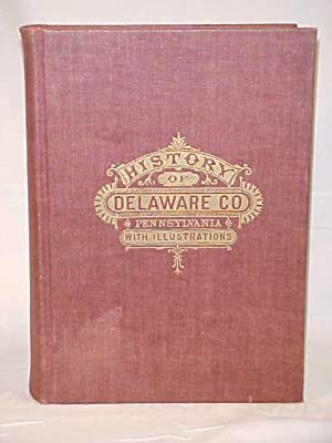 History of Delaware County, Pennsylvania: Ashmead Henry Graham