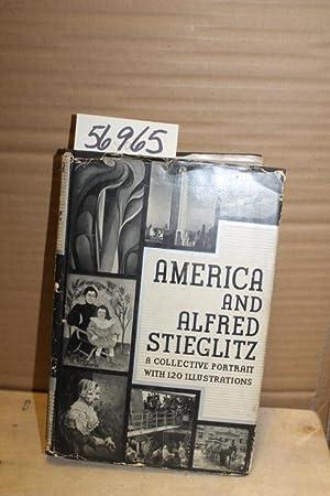 America & Alfred Stieglitz; A Collective Portrait: Stieglitz, Alfred