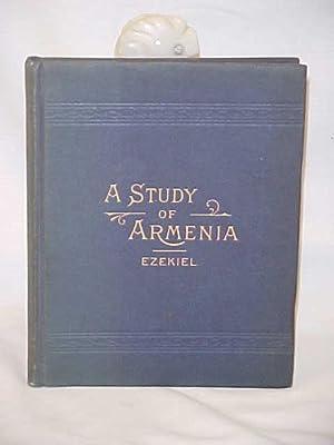 A Study of Armenia: Ezekiel, M.D.