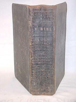 Bibl Cyssegr-Lan, sef Yr Hen Destament a'r Newydd (Welsh Bible): Welsh Bible