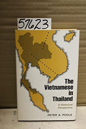 The Vietnamese in Thailand: Poole, Peter A.