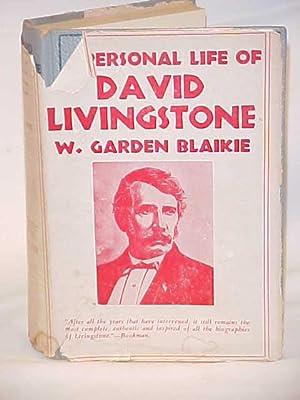 The Personal Life of David Livingstone: Blaikie, W.Garden