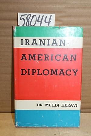 Iranian-American Diplomacy: Heravi, Mehdi