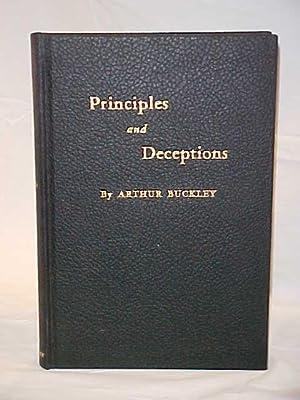 Principles and Deceptions: Buckley, Arthur