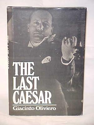The Last Caesar: Oliviero, Giacinto