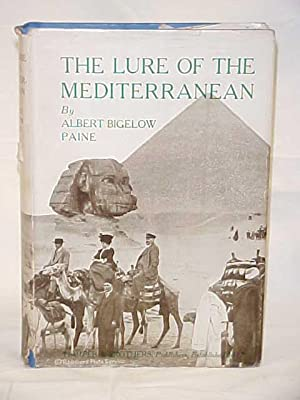 The Lure of the Mediterranean: Paine, Albert Bigelow