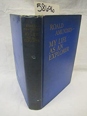 My Life as an Explorer: Amundsen, Roald