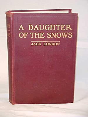 A Daughter of the Snows: London, Jack