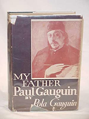 My Father Paul Gauguin: Gauguin, Pola