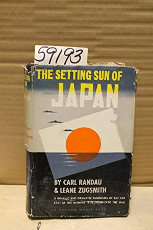 The Setting Sun of Japan: Randau, Carl & Zugsmith, Leane