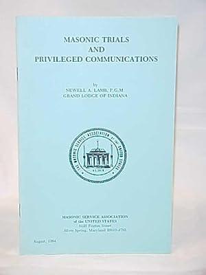 Masonic Trails and Privileged Communications: Lamb, Newell A.
