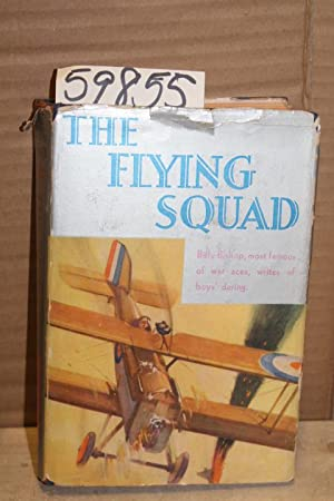 The Flying Squad: Bishop, William & Stuart-Wortley, Rothesay