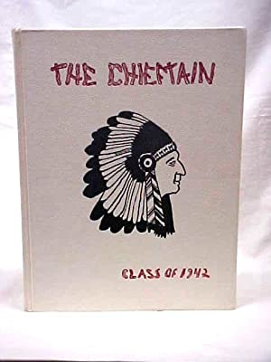 The Chieftain 1942 Loveland Colorado High School Yearbook: Loveland Colorado High School Yearbook