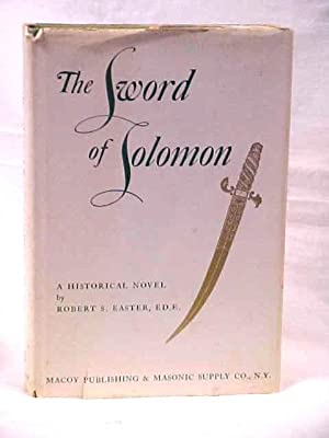 The Sword of Solomon: Easter, Robert S.