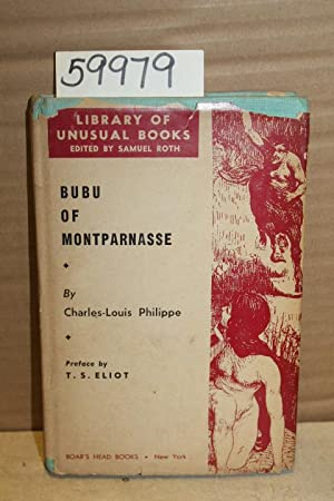 Bubu of Montparnasse: Philippe, Charles-Louis & Eliot, T.S.