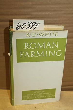 Roman Farming: White, K. D.