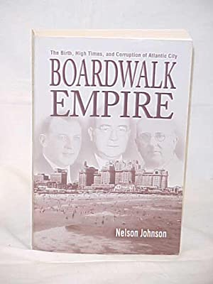 Boardwalk Empire: Johnson, Nelson Signed by Author
