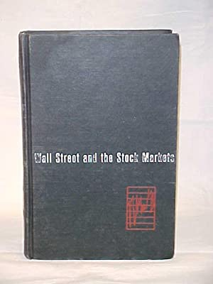 Wall Street and the Stock Markets, Chronology (1644-1971): Wyckoff, Peter
