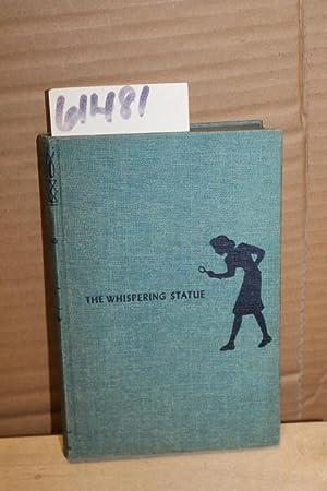 The Whispering Statue: Keene, Carolyn