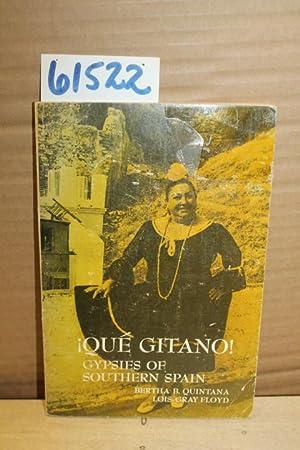 Que Gitano: Quintana, Bertha B. & Floyd, Lois Gray