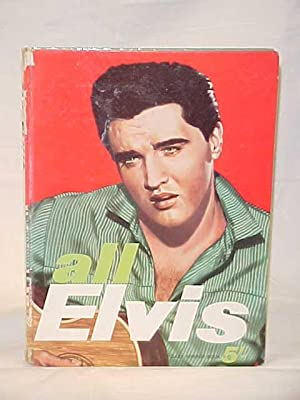 """All Elvis; An Unofficial Biography of the """"King of Discs"""": Buckle, Phillip"""