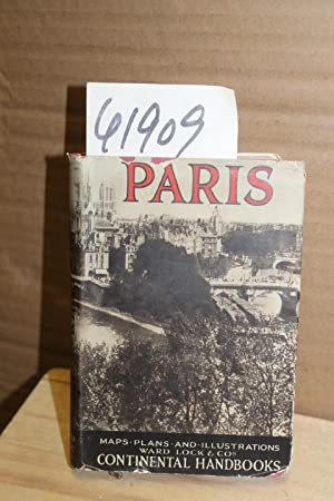 Handbook to Paris and its Environs: WARD, LOCK & CO., LMT