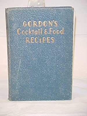 Gordon's Cocktail and Food Recipes, Canapes and Tastybits for the Cocktail Hour. The Etiquette...