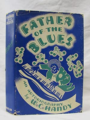 Father of the Blues: Handy, W.C.