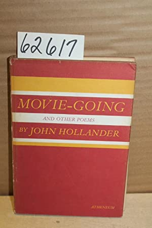 Movie Going and Other Poems: Hollander, John