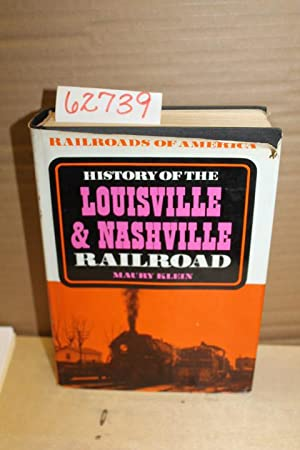 History of the Louisville & Nashville Railroad: Klein, Maury