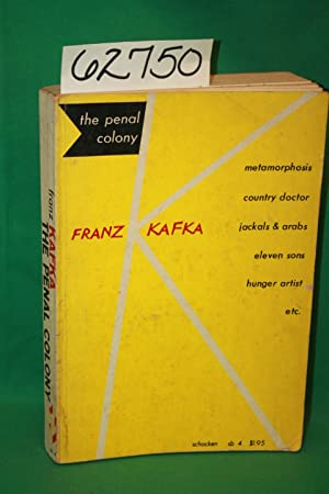 The Penal Colony: Kafka, Franz