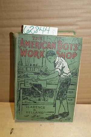 The American Boys' Workshop: Kelland, Clarence B.